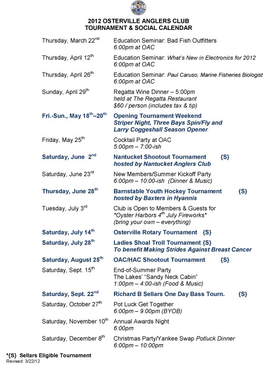 2012 oac tournament social event schedule osterville anglers club